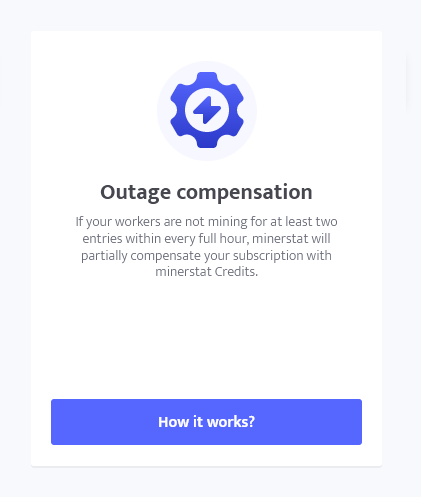 minerstat - Outage compensation