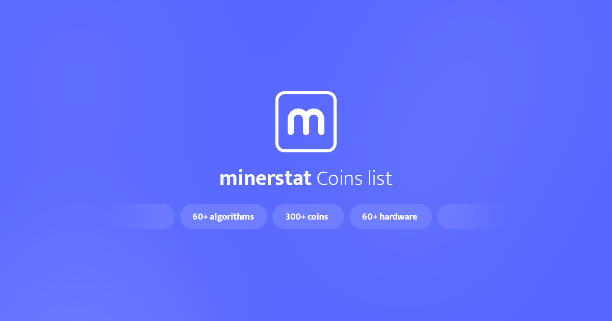 Mineable Coins | minerstat