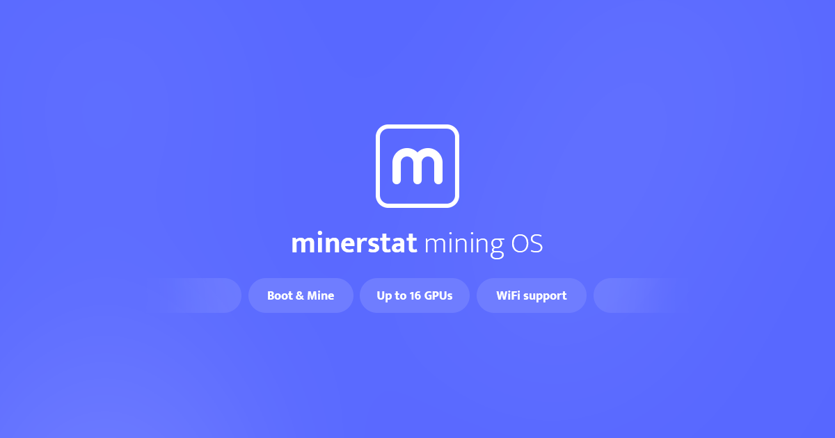 Mining OS for GPU rigs | minerstat